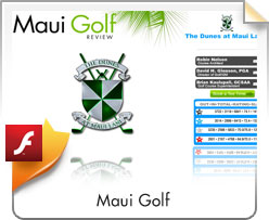 Flash, Maui Golf